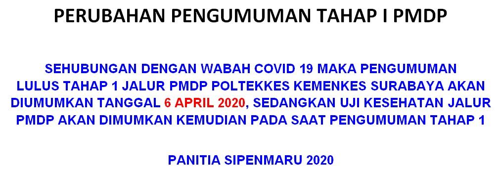 Perubahan Jadwal Pengumuman PMDP Tahap I