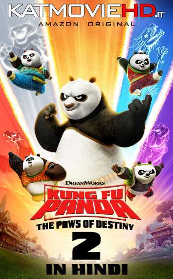 Kung Fu Panda: The Paws of Destiny (Part 2) [Hindi Dubbed] Complete All Episodes [720p HD]