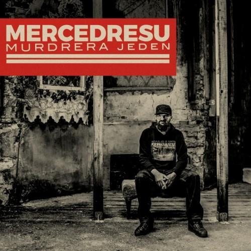 Mercedresu - Murdrera Jeden (2019)
