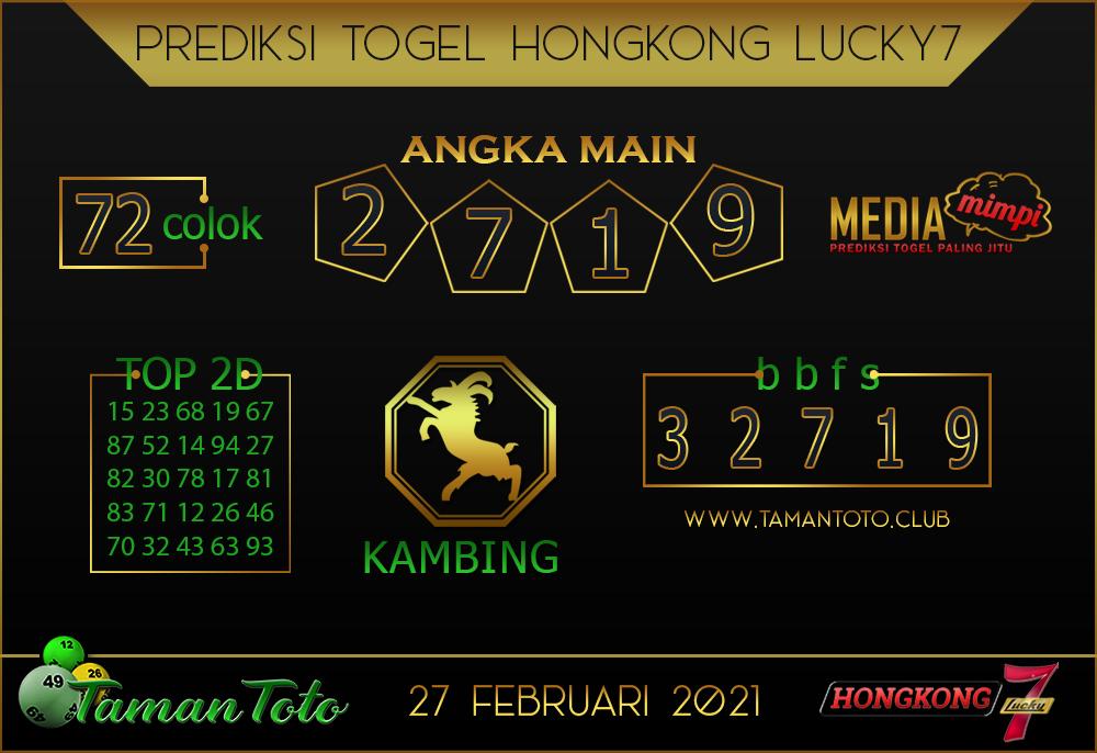 Prediksi Togel HONGKONG LUCKY 7 TAMAN TOTO 27 FEBRUARI 2021