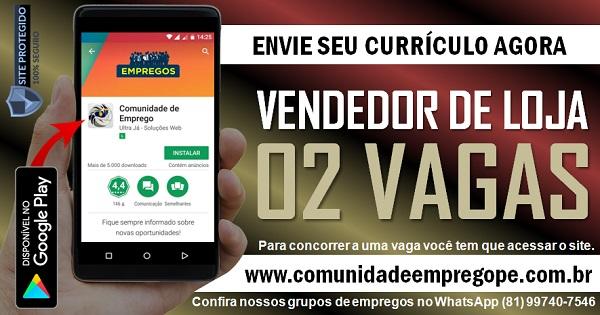 ENTREGA DE CURRÍCULO VENDEDOR DE LOJA, 02 VAGAS PARA EMPRESA DE TELECOMUNICAÇÕES