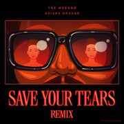 The-Weeknd-Ariana-Grande-Save-Your-Tears-Remix-CDQ-i-Tunes