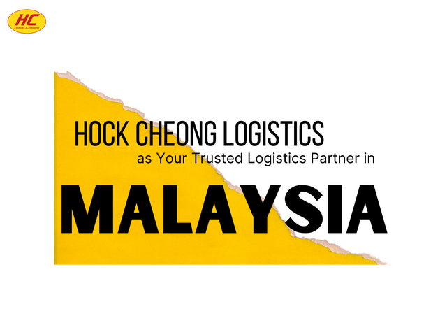 Hock-Cheong-Logistics-as-Your-Trusted-Logistics-Partner-in-Malaysia