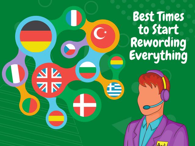 Best-Times-to-Start-Rewording-Everything
