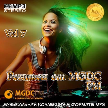Ремиксы от MGDC FM Vol.7 (2020) MP3