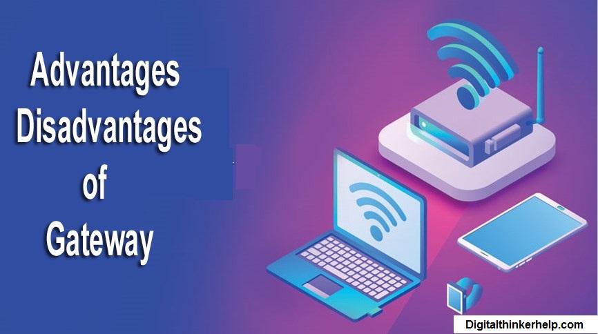 Advantages-and-Disadvantages-of-Gateway