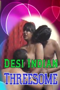 Desi-Indian-Threesome-2021-Hindi-Silver-Vally-Short-Film-720p-Watch-Online