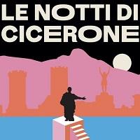 Notti di Cicerone - Formia 2019