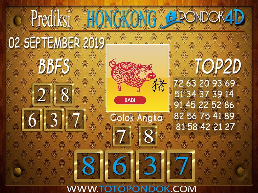 Prediksi Togel HONGKONG PONDOK4D 02 SEPTEMBER 2019