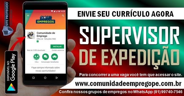 SUPERVISOR DE EXPEDIÇÃO PARA INDÚSTRIA DE MÉDIO PORTE EM ABREU E LIMA