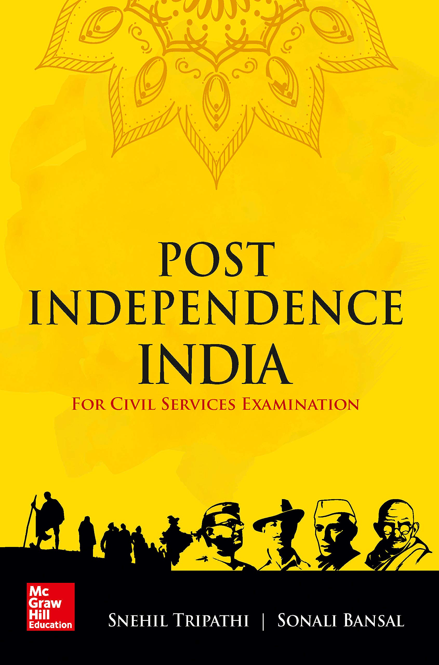 Post Independence India: For Civil Services Examinations