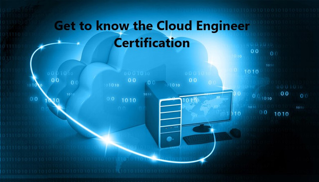 Get to know the Cloud Engineer Certification