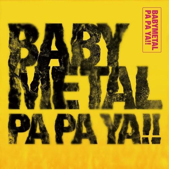 [Single] BABYMETAL – Pa Pa Ya!!