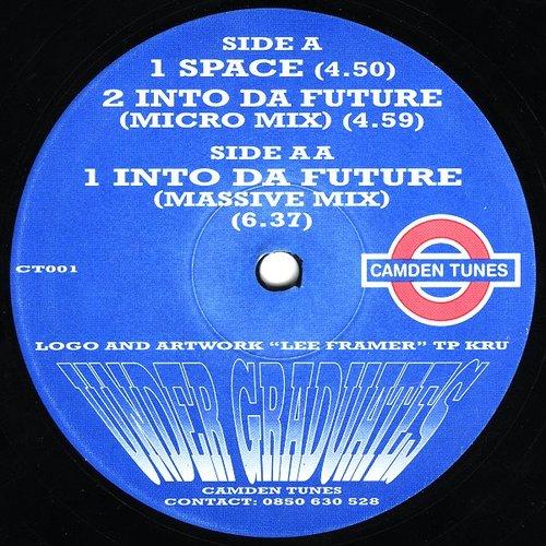 Under Graduates - Space / Into Da Future 1993