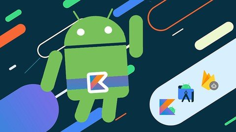 Complete Android Development with Kotlin Masterclass