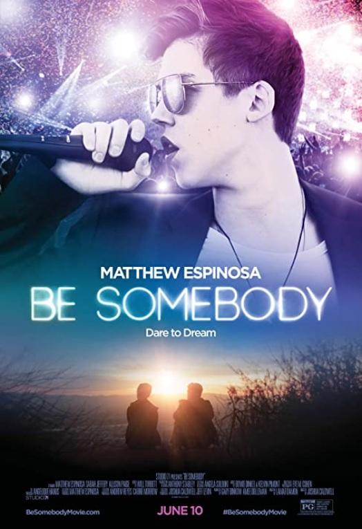 https://i.ibb.co/FhZGfkS/Be-Somebody-2016-poster.jpg