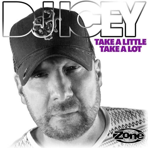 Download DJ Icey - Take A Little Take A Lot mp3