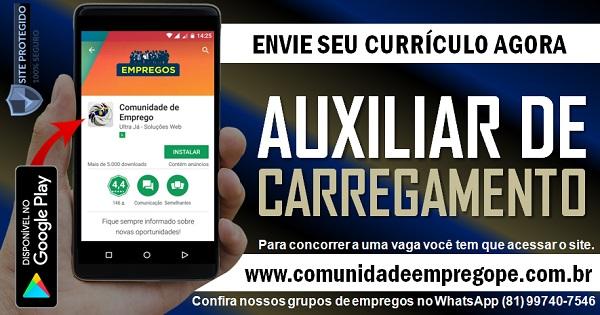AUXILIAR DE CARREGAMENTO, 04 VAGAS PARA EMPRESA DO SEGMENTO ALIMENTÍCIO