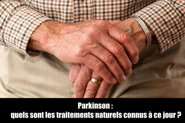 Parkinson-quels-sont-les-traitements-naturels-connus-ce-jour