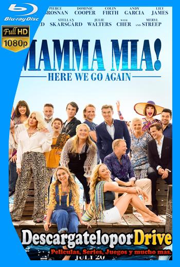 Mamma Mia! Vamos otra vez (2018) [1080p] [Latino] [1 Link] [GDrive] [MEGA]