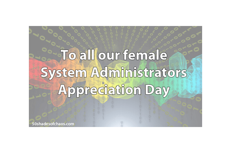 System Administration Appreciation Day