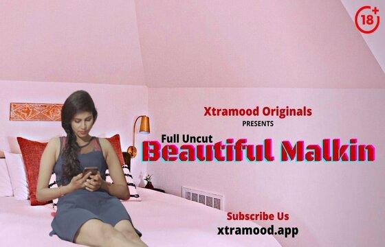 Beautiful Malkin (2021) XtraMood Web Series