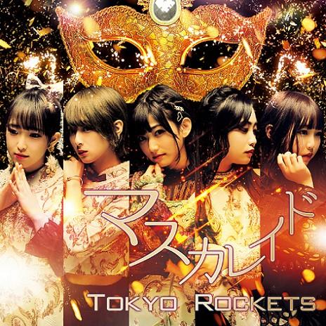 [Single] Tokyo Rockets – Masquerade