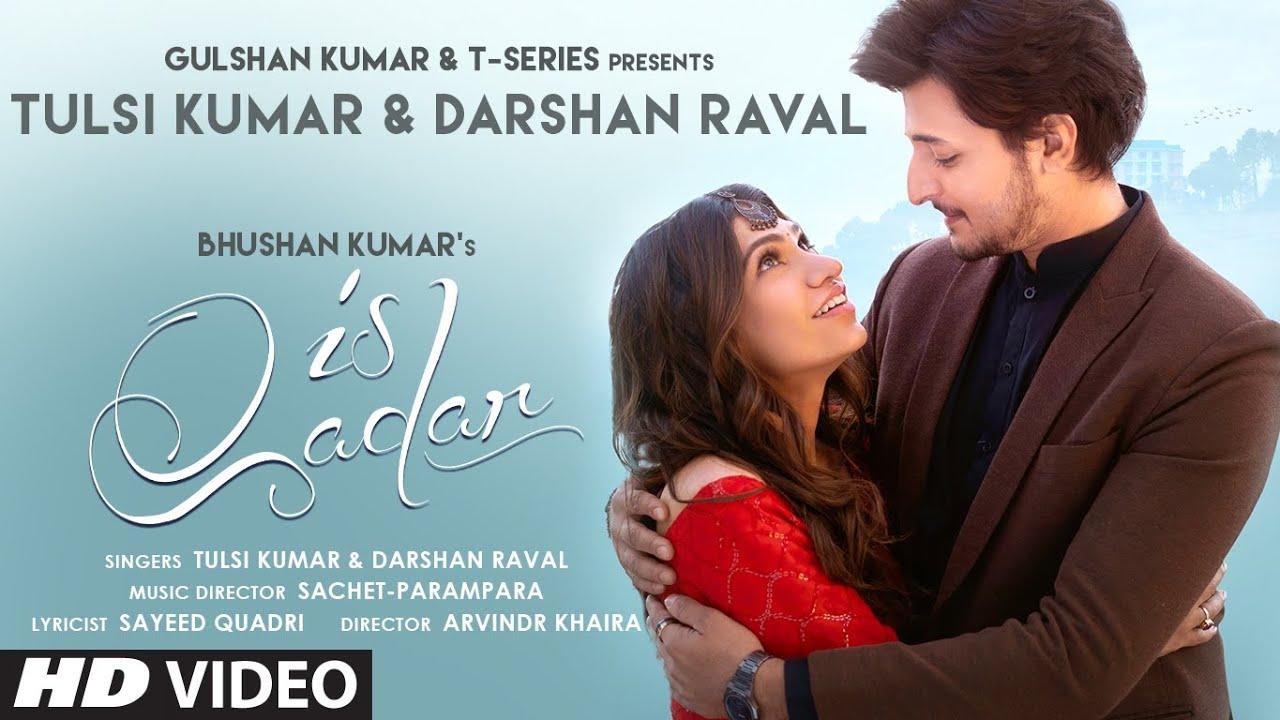 Is Qadar By Tulsi Kumar & Darshan Raval Official Video Song (2021) HD