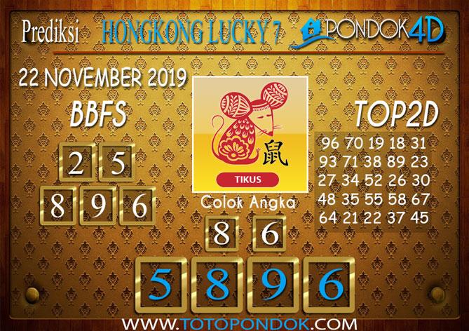 Prediksi Togel HONGKONG LUCKY 7 PONDOK4D 22 NOVEMBER 2019