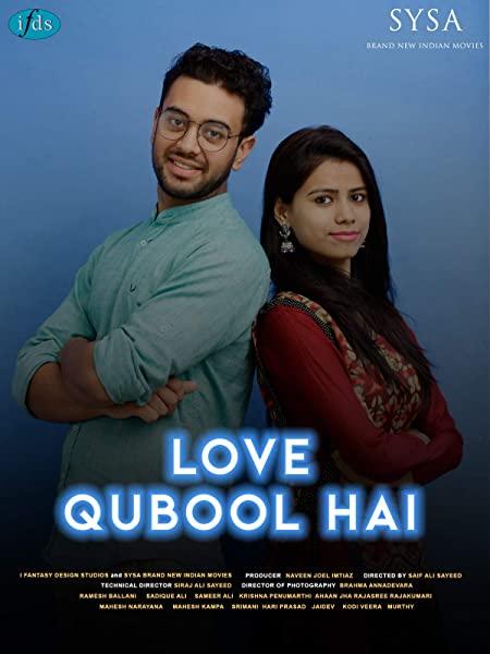 Love Qubool Hai 2020 Hindi 480p HDRip ESubs 300MB Download
