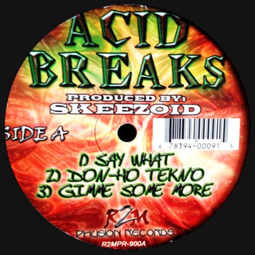 Skeezoid - Acid Breaks