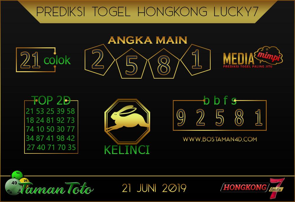 Prediksi Togel HONGKONG LUCKY 7 TAMAN TOTO 21 JUNI 2019