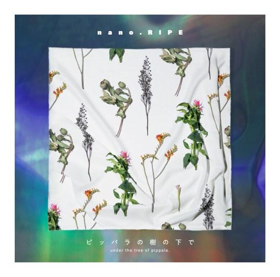 [Album] nano.RIPE – Pippara no Ki no Shita de