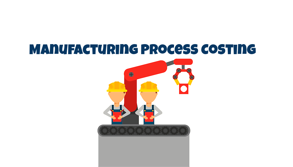 Learn how to calculate Manufacturing Process Costing for Products in Odoo ?