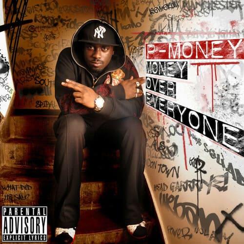 P Money - Money Over Everyone