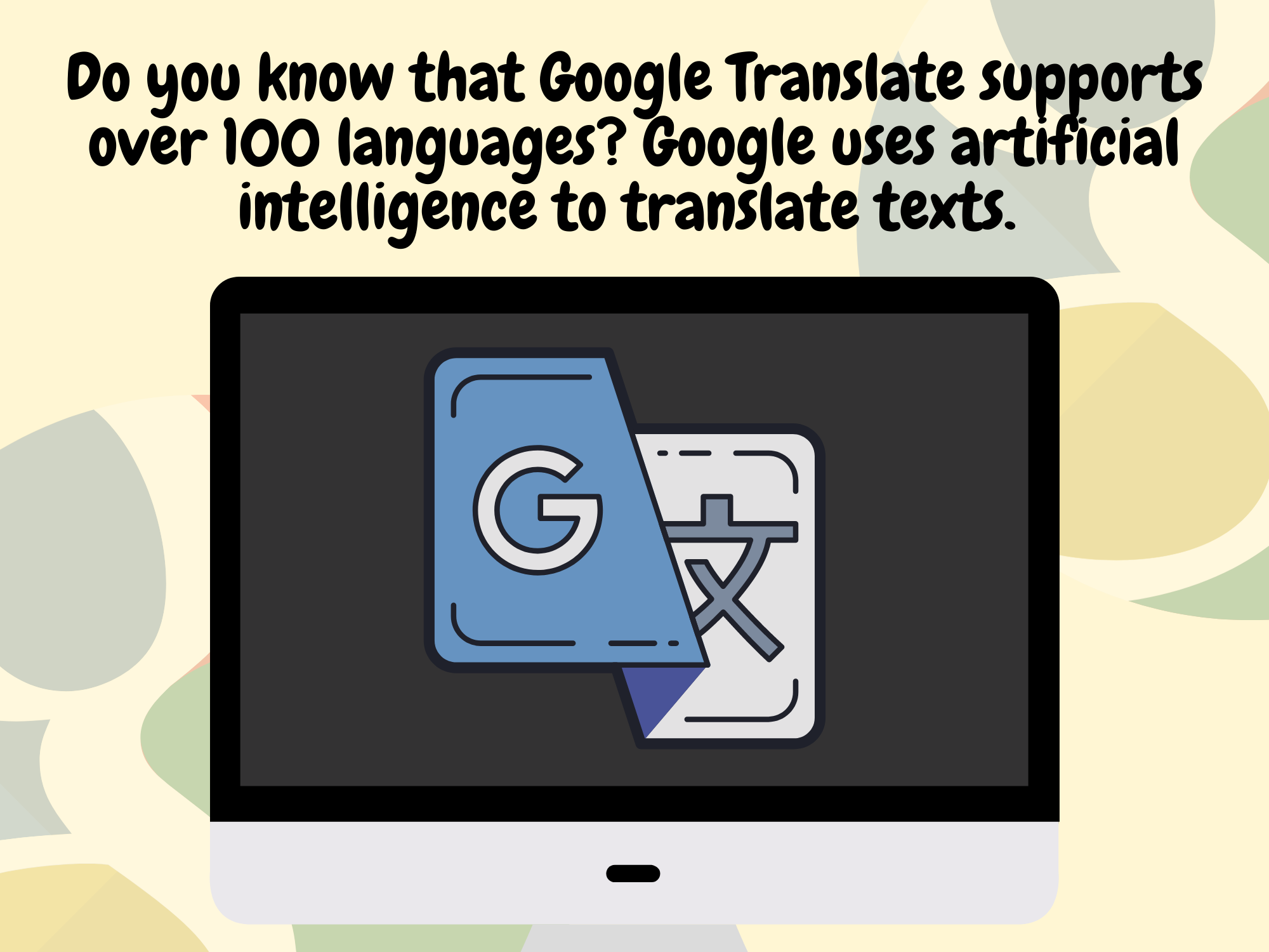 Do-you-know-that-Google-Translate-supports-over-100-languages-Google-uses-artificial-intelligence-to