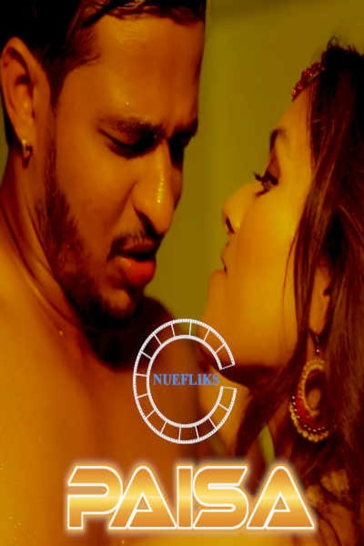 18+ Paisa (2021) S01E03 Hindi Web Series 720p HDRip 200MB Download