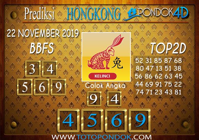 Prediksi Togel HONGKONG PONDOK4D 22 NOVEMBER 2019