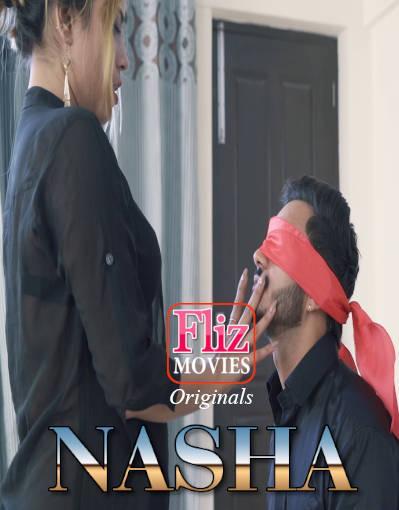 Nasha (2020) Hindi S01E03 Flizmovies Web Series 720p HDRip 210MB Download