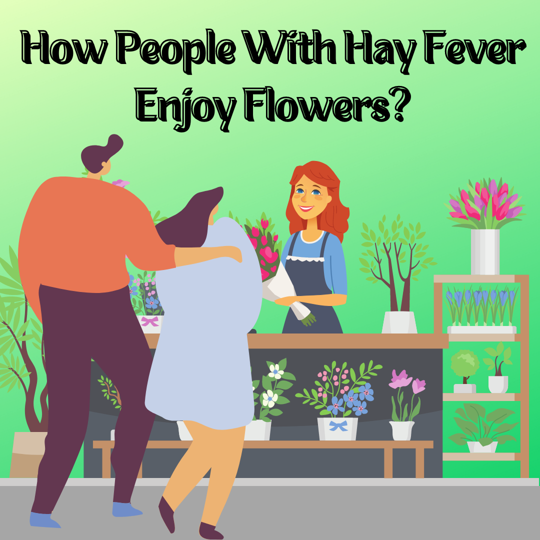 How-People-With-Hay-Fever-Enjoy-Flowers