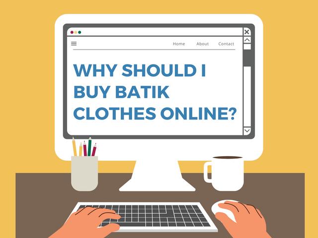 Why-should-I-buy-batik-clothes-online