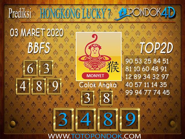 Prediksi Togel HONGKONG LUCKY 7 PONDOK4D 03 MARET 2020