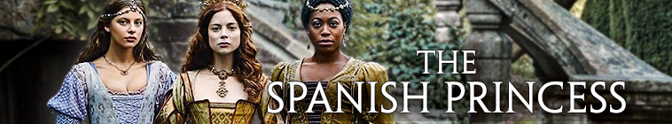 The Spanish Princess [2x01 Ultimo Aggiornamento]