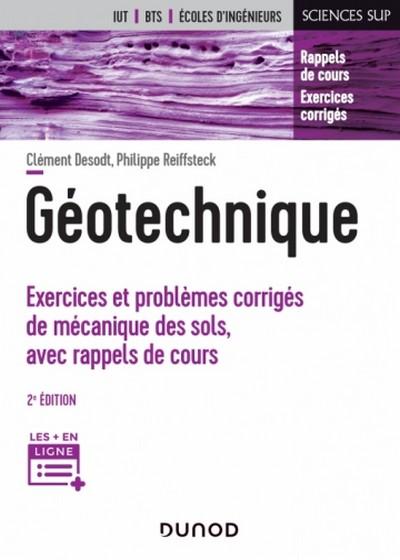 Géotechnique Exercices et problèmes corrigés de mécanique des sols, avec rappels de cours