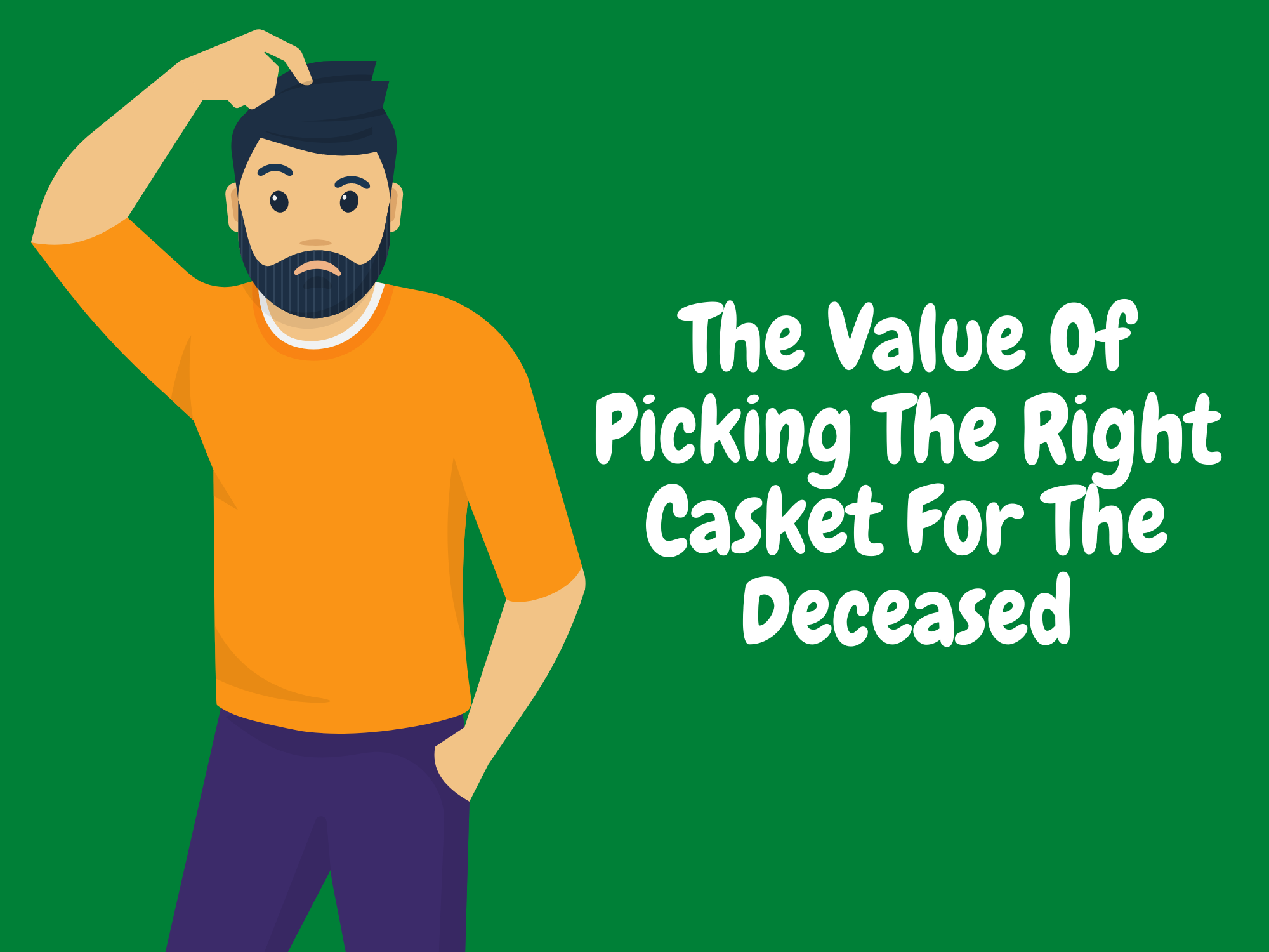 The-Value-Of-Picking-The-Right-Casket-For-The-Deceased