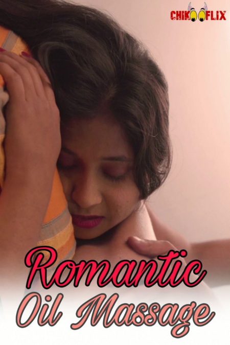 18+Romantic Oil Massage 2020 ChikooFlix Originals Hindi Video 720p HDRip 80MB Watch Online