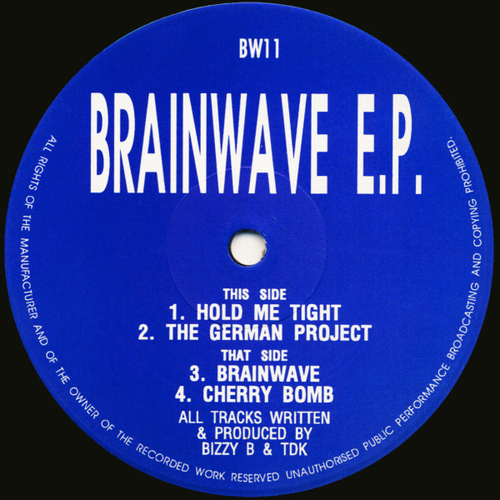 Bizzy B & TDK - Brainwave E.P. 1992