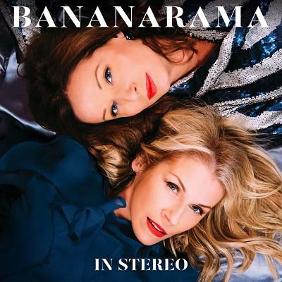 Bananarama - In Stereo (2019) mp3 320 kbps