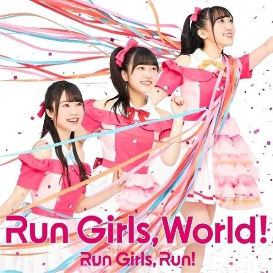 [Album] Run Girls, Run! – Run Girls, World!
