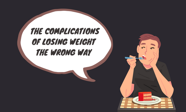 The-Complications-of-Losing-Weight-The-Wrong-Way